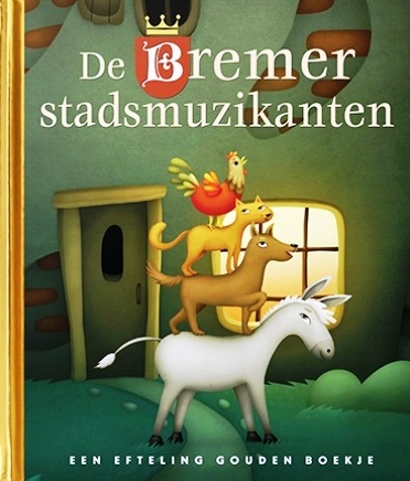 Eft 2 Gouden Boekje Bremer stadsmuzikanten