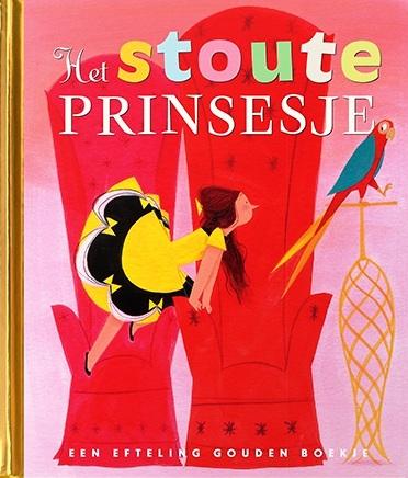Eft 2 Gouden Boekje Stoute Prinsesje